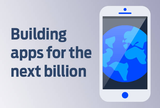 Building apps for emerging markets