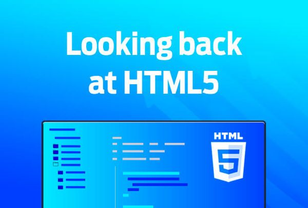 A look back at HTML5