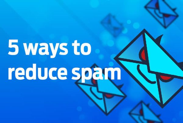 5 ways to reduce spam