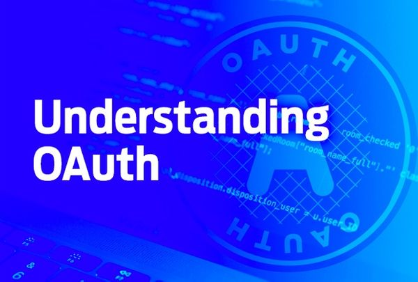 OAuth: the gold standard for authorisation